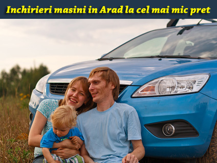 Inchirieri masini Arad